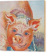 Piggy In Pearls Wood Print
