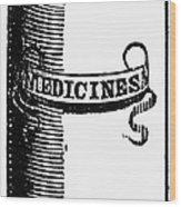 Pill Bottle, 19th Century Wood Print