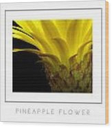 Pineapple Flower Poster Wood Print