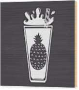 Pineapple Juice Drawn In Chalk In A Wood Print