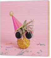 Pineapple Wearing A Party Hat And Wood Print