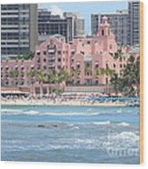 Pink Palace On Waikiki Beach Wood Print