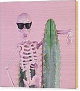Pink Skeleton With Cactus Wood Print