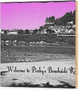 Pinky's Beachside Resort Wood Print