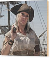 Pirate Queen With A Bad Attitude Wood Print