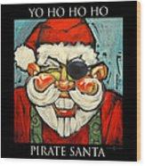 Pirate Santa Poster Wood Print