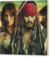 Pirates Of The Caribbean Stranger Tides Wood Print