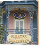 Pirates Signage New Orleans Disneyland Wood Print