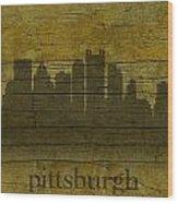 Pittsburgh Pennsylvania City Skyline Silhouette Distressed On Worn Peeling Wood Wood Print