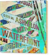 Places In Color Wood Print by Cathie Tyler