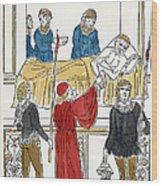 Plague Patient, 1500 Wood Print