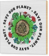 Planet Earth Icon With Slogan Wood Print