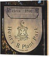 Plant Park Since 1891 Wood Print