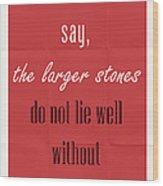 Plato Quote 001 Wood Print