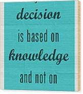 Plato Quote 002 Wood Print