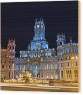 Plaza De Cibeles At Night In Madrid Wood Print
