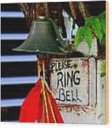 Please Ring Bell Wood Print