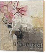 Plumeria - 064073079m3 Wood Print