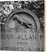 Poe's Original Burial Place Wood Print