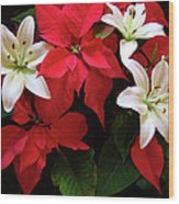 Poinsettia And Lilies Wood Print