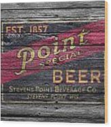 Point Special Beer Wood Print