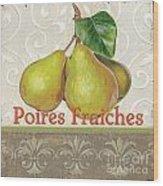 Poires Fraiches Wood Print