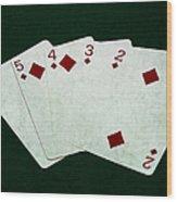 Poker Hands - Straight Flush 4 Wood Print