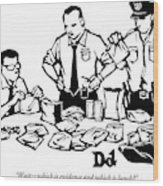 Police Detectives Search Through A Table Wood Print