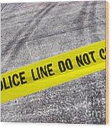 Police Line Wood Print