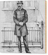 Policeman, C1885 Wood Print