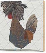 Polish Chicken Wood Print
