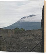 Pompeii Beneath Vesuvius Wood Print