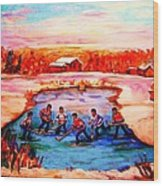Pond Hockey Game By Montreal Hockey Artist Carole Spandau Wood Print