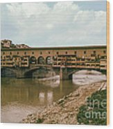 Pont De Vecchio On The Arno Wood Print