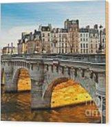 Pont Neu - Paris  Wood Print