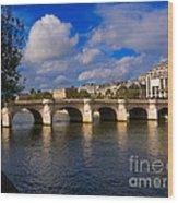 Pont Neuf Over The Seine River Paris Wood Print