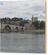 Pont Saint Benezet And Pope Palace Wood Print