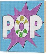 Pop Art Words Splat 01 Wood Print