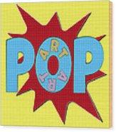 Pop Art Words Splat 02 Wood Print