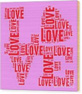 Pop Love 4 Wood Print