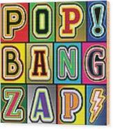 Pop Words Wood Print