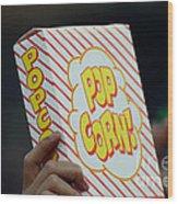 Popcorn Wood Print by Alan Look