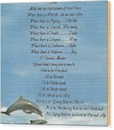 Pope Francis St. Francis Simple Prayer Dolphins Tking A Leap Of Faith Wood Print by Desiderata Gallery