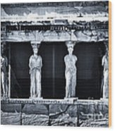 Porch Of The Caryatids Wood Print by John Rizzuto