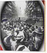 Porfirio Diaz Celebrating Republican President Benito Juarez July 1910 April 25 1911   Wood Print