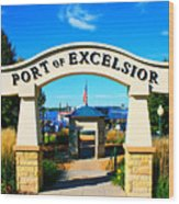 Port Of Excelsior Wood Print