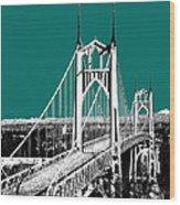 Portland Skyline St. Johns Bridge - Sea Green Wood Print