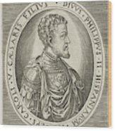 Portrait Of King Philip II Of Spain, Frans Huys Wood Print