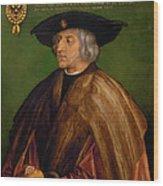 Portrait Of Maximilian I Wood Print
