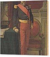 Portrait Of Napoleon IIi 1808-73 1862 Oil On Canvas Wood Print